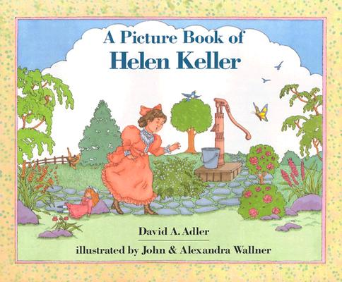 A Picture Book of Helen Keller By Adler, David A.